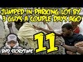 ★★ BHD Storytime #11 - Jumped In Parking Lot By 3 Guys a Couple Days Ago(CREEPY ENDING)