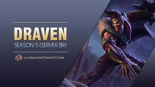League of Legends -  Draven (Season 5: BR)