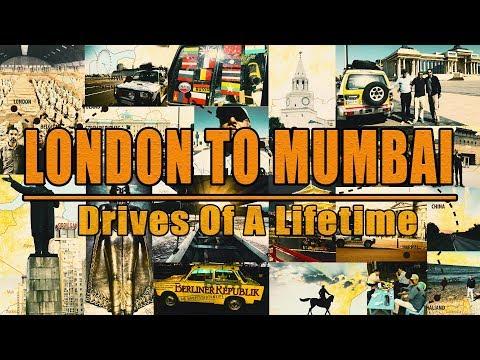 LONDON TO MUMBAI - Drives Of A Lifetime