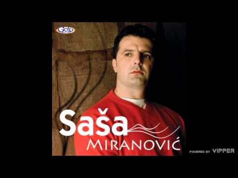 Sasa Miranovic - Drugovi - (Audio 2007)