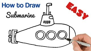 How to Draw a Submarine Easy Drawing for kids