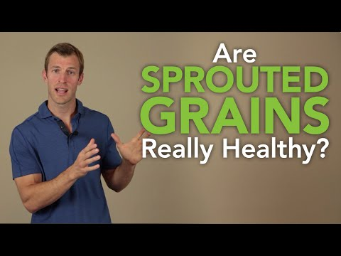 Are Sprouted Grains Really Healthy?