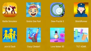 Battle Simulator,Delete One Part,Draw Puzzle 3,Shield Runner,Join & Clash,Crazy Climber,Love Maker