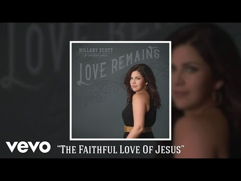 The Faithful Love Of Jesus (Audio)