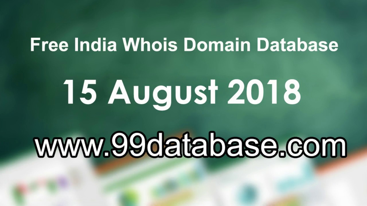 Free Whois Domain Database Download - Indian 15 August 2018