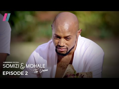 Somizi & Mohale: The Union   Part 2   Watch Exclusively On Showmax #SomhaleUnion