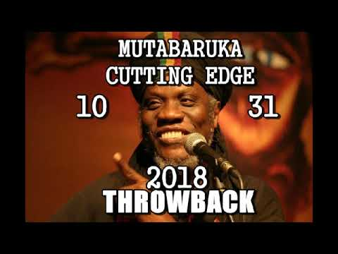 Mutabaruka CUTTING EDGE 10-31-18 THROWBACK RUNOKO RASHIDI SUNNI PATTERSON