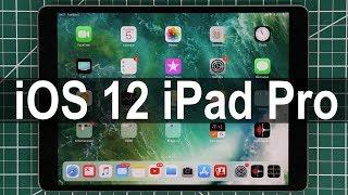 iOS 12 running on iPad Pro - All New Features