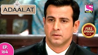 Adaalat - Full Episode 164 - 20th June, 2018