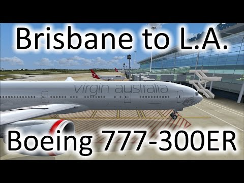 FSX | Virgin Australia Brisbane (YBBN) to LosAngeles (KLAX) | 777-300ER