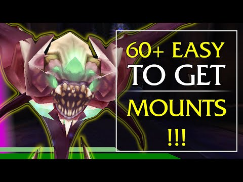 EASY MOUNTS - 60+ Easy To Get Mounts in World of Warcraft