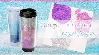 Gorgeous Glitter Travel Mug □ Material cost: $3 □ Working time: 30 ...