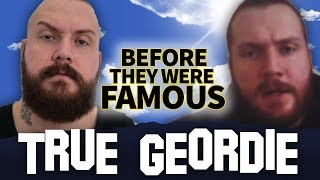 TRUE GEORDIE | Before They Were Famous | KSI Vs. Logan Paul Commentator
