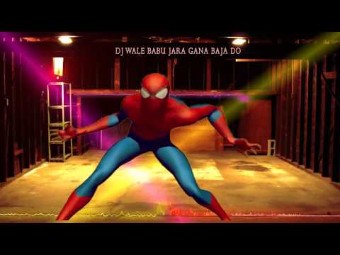 ll dj wale babu mera gana chala do funny spiderman dance ll