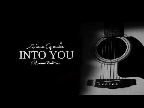Ariana Grande - Into You (Acoustic Guitar Songs)