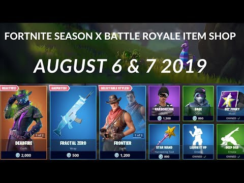 Fortnite Season X Battle Royale Item Shop August 6 & 7 2019 | Deadfire
