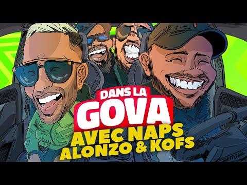 Youtube: DANS LA GOVA avec Naps, Alonzo & Kofs!