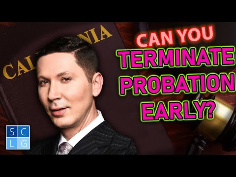 How To Get An Early Termination Of Probation