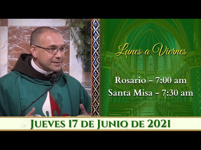 ⛪ Rosario y Santa Misa ⚜️ Jueves 17 de Junio 7:00 AM - POR TUS INTENCIONES. Caballeros de la Virgen