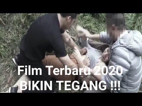 Bikin Tegang Film Terbaru 2020 bagian 1