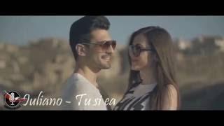 IULIANO - TU SI EA (VIDEO)