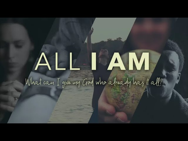 All I Am - October 11, 2020