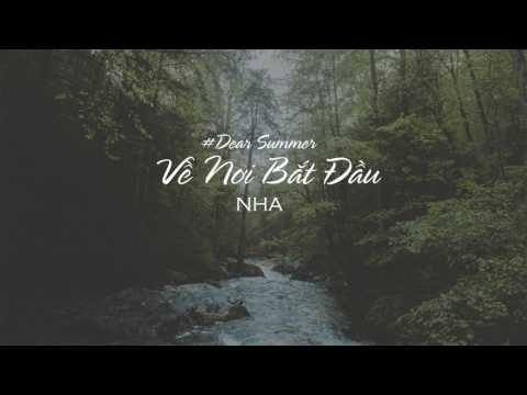 Dear Summer (Về Nơi Bắt Đầu) - NHA - Lyrics