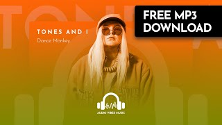Tones And I - Dance Monkey (Free Download)