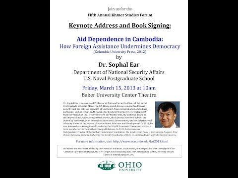 Sophal Ear Keynote at 5th Khmer Studies Forum 2013 Ohio University
