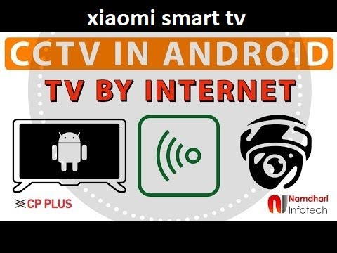Watch CCTV CAMERAS in MI ANDROID SMART LED TV USING CMOB-HD BY INTERNET