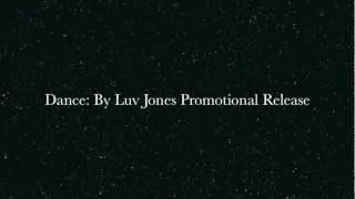 Luv Jones - Dance (Prod. Vybe Beats)