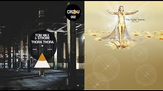Tom Wax and Strobe - thora thora - Nature One Golden Twenty remix HD