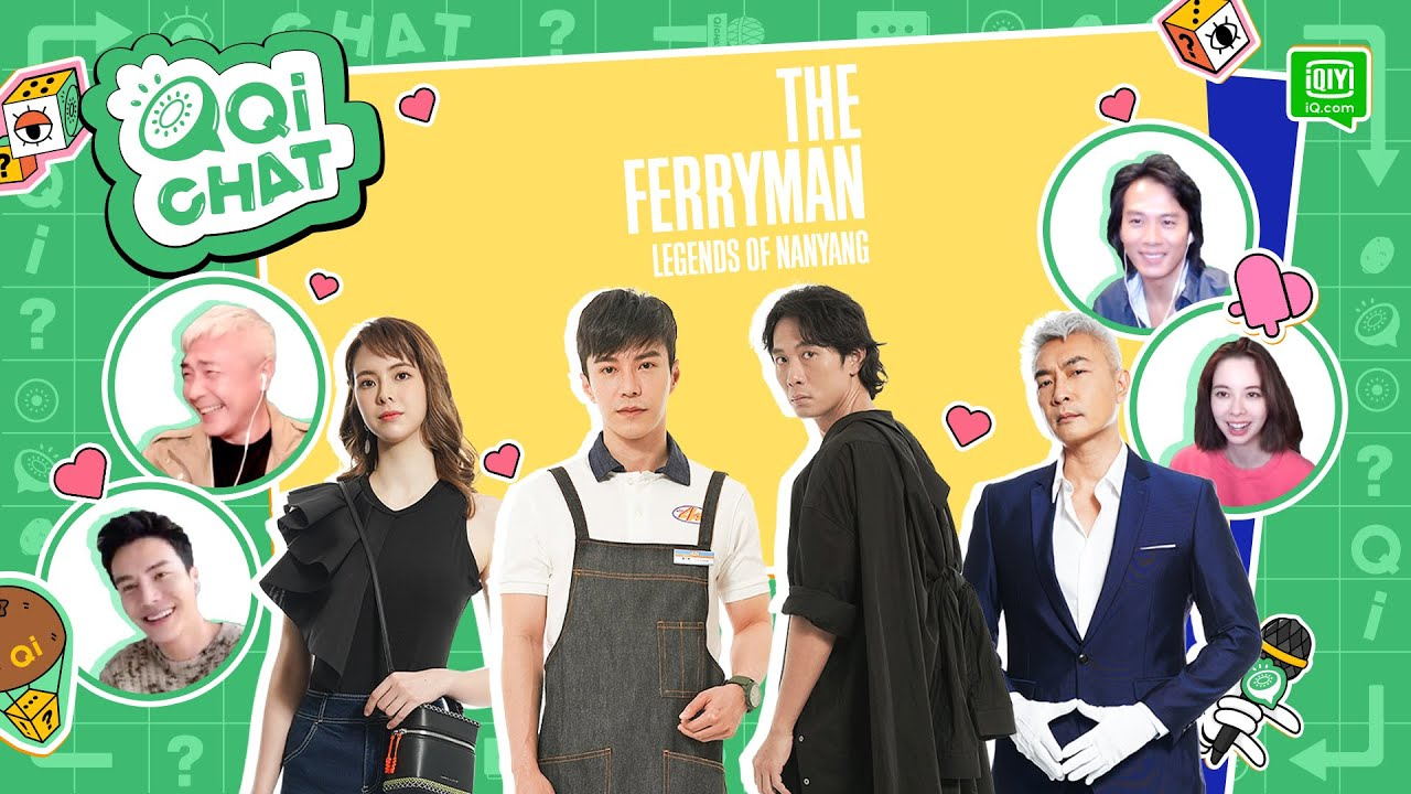 Download 【QiCHAT】Have Fun With The Cast From The Ferryman · Legends of Nanyang   iQiyi