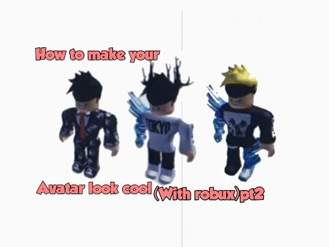 How To Make Your Roblox Avatar Look Cool With Robux Pt2 Youtube
