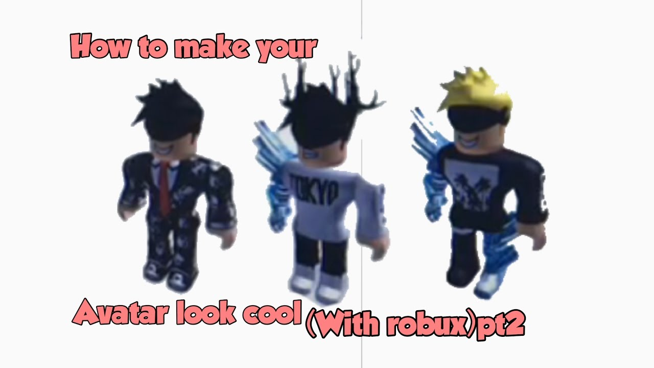How To Make Your Roblox Avatar Look Coolwith Robuxpt2