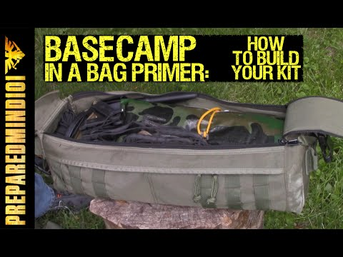 Base Camp In A Bag Primer: How To Build Your Kit  - Preparedmind101