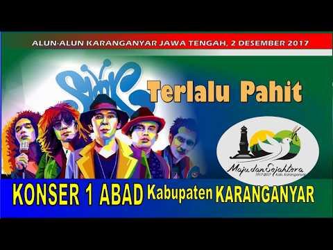 SLANK Live Karanganyar TERLALU PAHIT Konser 1 ABAD Kabupaten Karanganyar