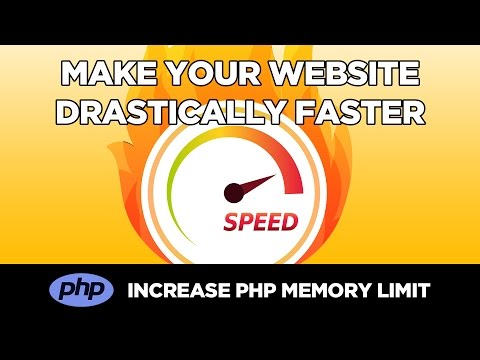 How to Drastically Speed Up Your Website by Increasing PHP Memory Limit