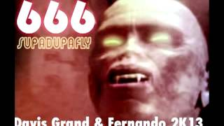 Скачать 666 Supa Dupa Fly Davis Grand Fernando 2K13 Club Edit