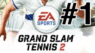 Grand Slam Tennis 2 EA SPORTS (Xbox and PS3 HD Gameplay and Commentary) Career Mode Part 1