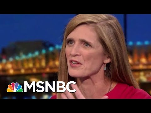 Samantha Power: Russia Exceeded My Worst Expectations | Rachel Maddow | MSNBC