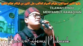 Download menyambut ramadhan tilawah alquran mumin ainul mubarok