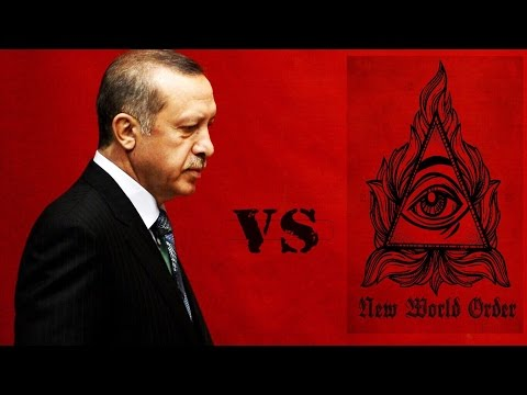 Recep Tayyip Erdogan vs NWO (Yeni Dünya Düzeni)