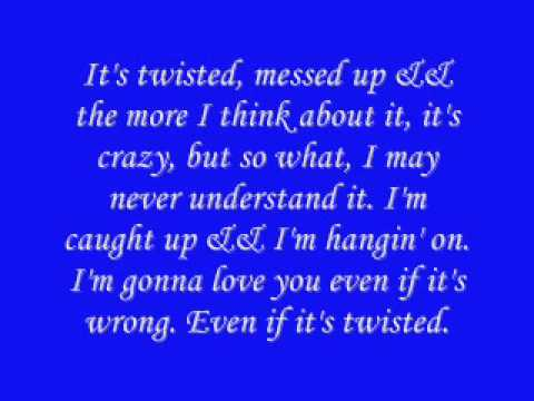 Twisted By Carrie Undewood *Lyrics.*