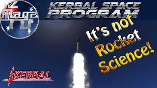 ksp mission 1 first steps its not rocket science