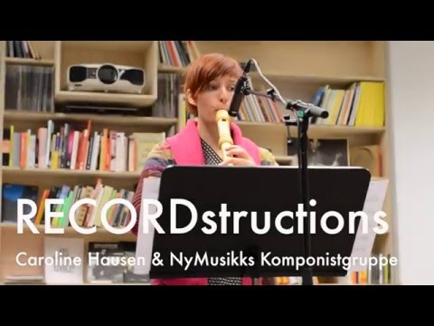 in rehearsal: RECORDstructions with Caroline Hausen & NMK
