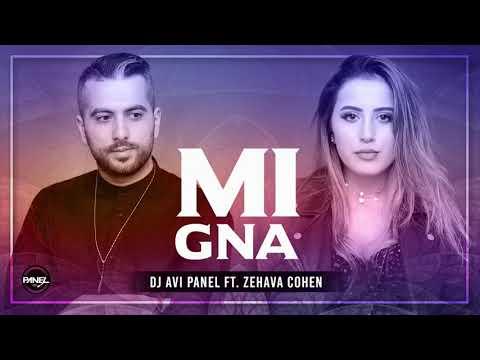 Dj Avi Panel ft Zehava Cohen - Mi Gna זהבה כהן ( Super Sako )