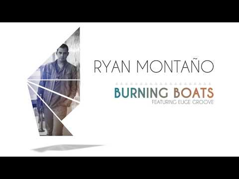 Burning Boats (Feat. Euge Groove) - Official Music Video