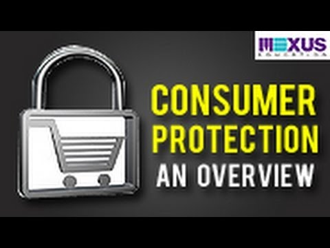 Consumer Protection- An Overview