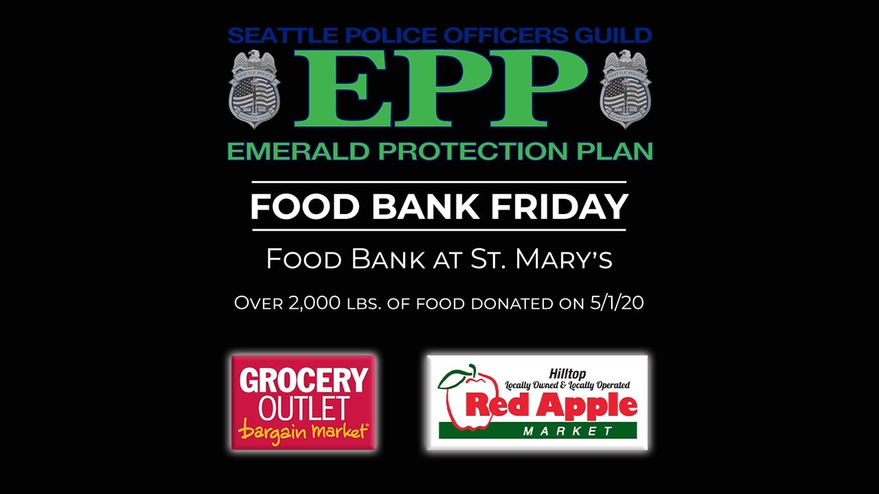 Food Bank Friday with the Seattle Police Officers Guild